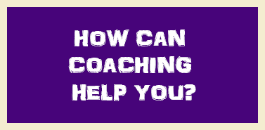 How can coaching help you?